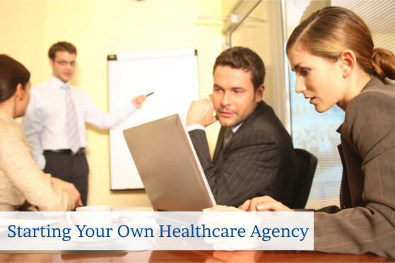 starting-your-own-healthcare-agency